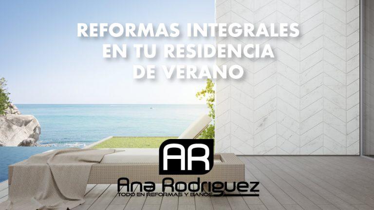 Reformas integrales en tu residencia de playa