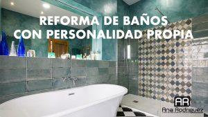 Reforma de baños con personalidad propia