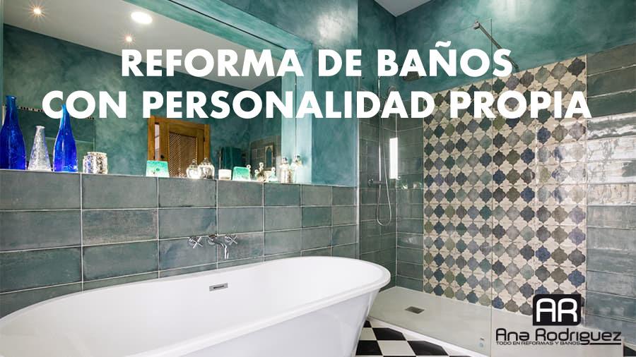 En este momento estás viendo Reforma de baños con personalidad propia